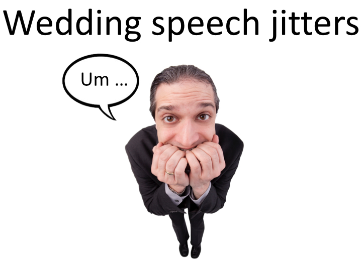 Wedding speech jitters