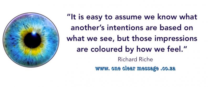 reality is coloured by perceptions