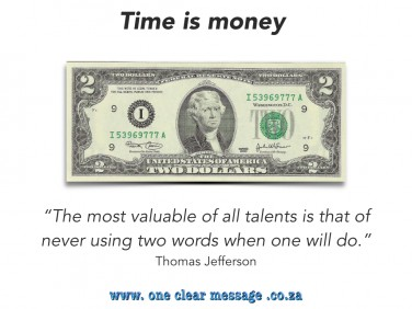 time is money Top 10 reasons people tune you out at work.001