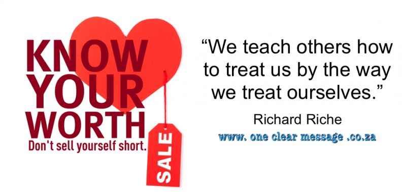 The Self Esteem scale -we teach others how to treat us