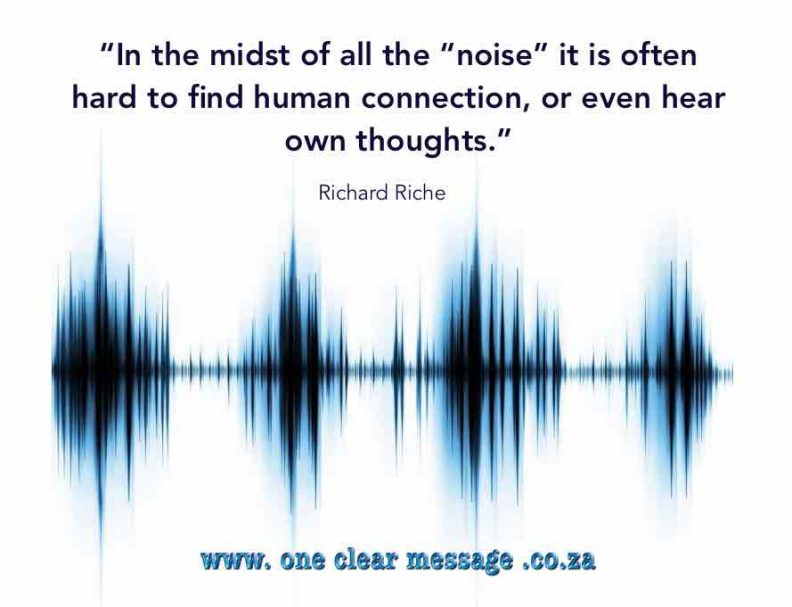 noise hard to find human connection or hear our own thoughts