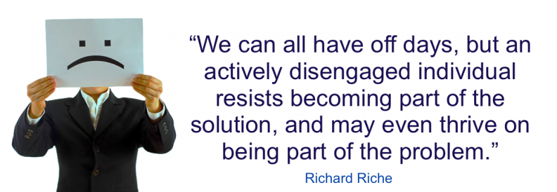 Actively disengaged employees resist solutions