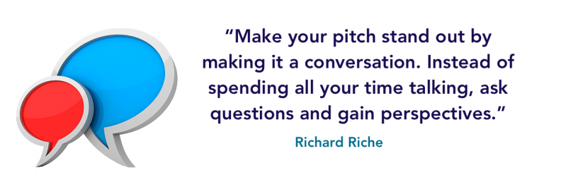 Make your pitch stand out by making it a conversation