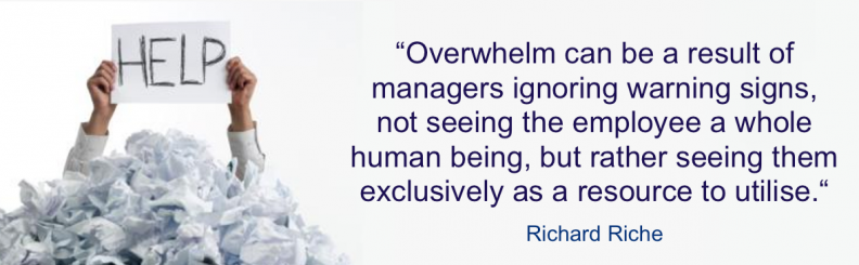 Overwhelm can result from managers seeing them exclusively as a resource to utilise