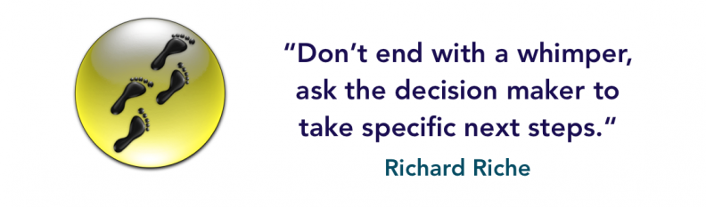 ask the decision maker to take specific next steps