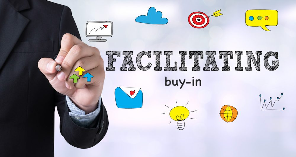 Tips for facilitation and buy-in tricks